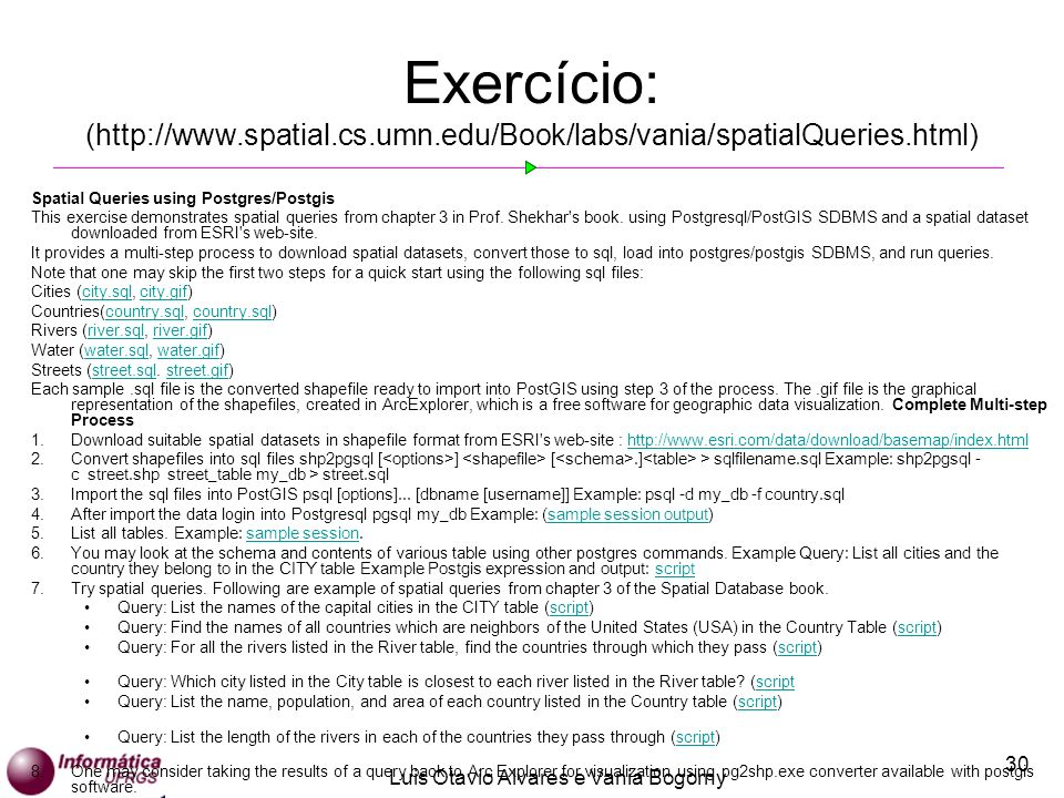 Exercício: (http://www. spatial. cs. umn