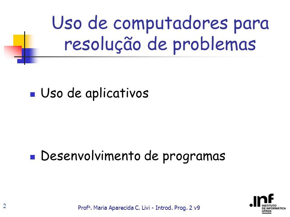 Uso de computadores para resolução de problemas
