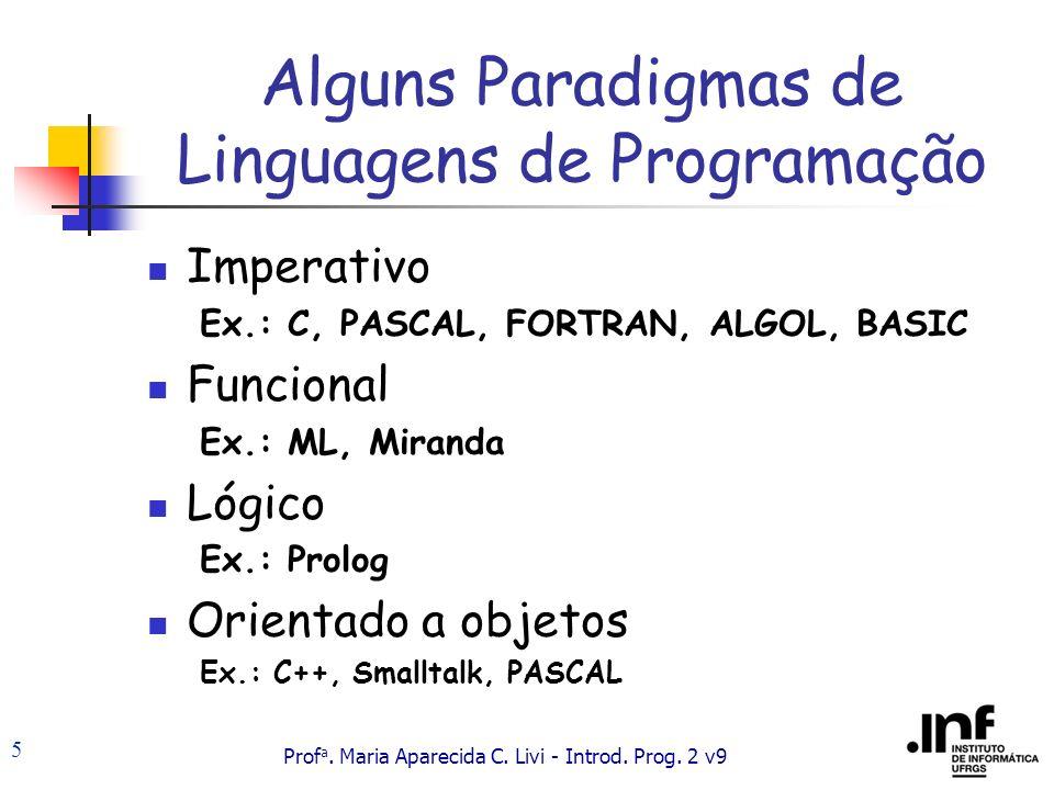 Alguns Paradigmas de Linguagens de Programação