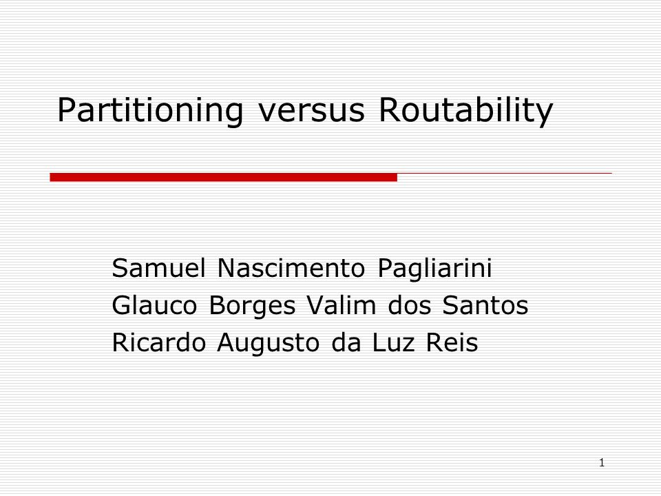 Partitioning versus Routability