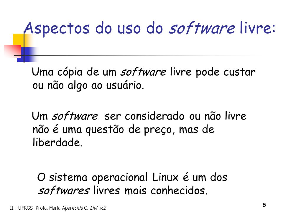 Aspectos do uso do software livre: