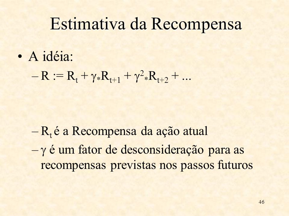 Estimativa da Recompensa