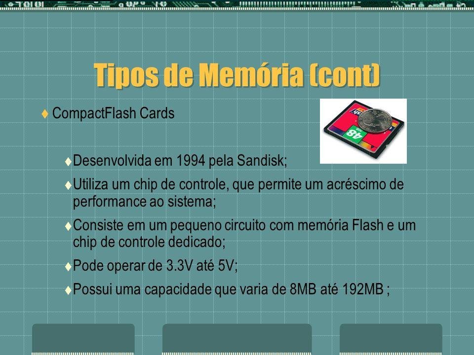 Tipos de Memória (cont)