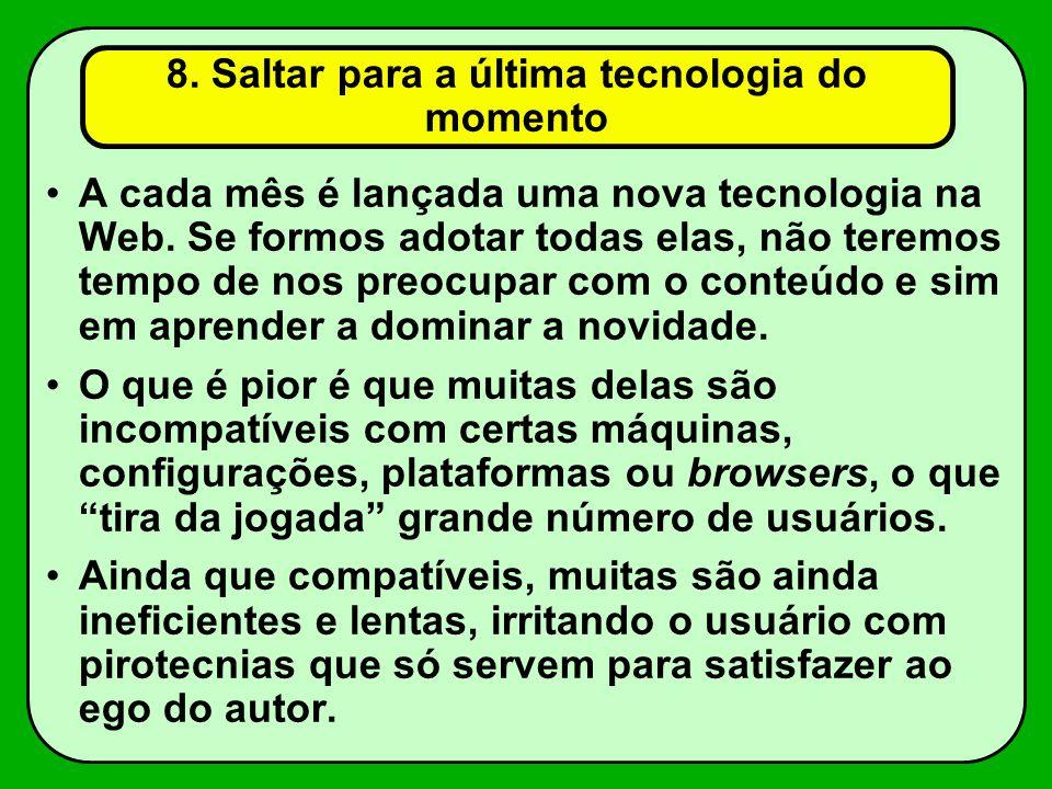8. Saltar para a última tecnologia do momento