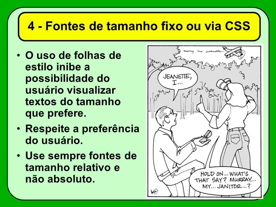 4 - Fontes de tamanho fixo ou via CSS