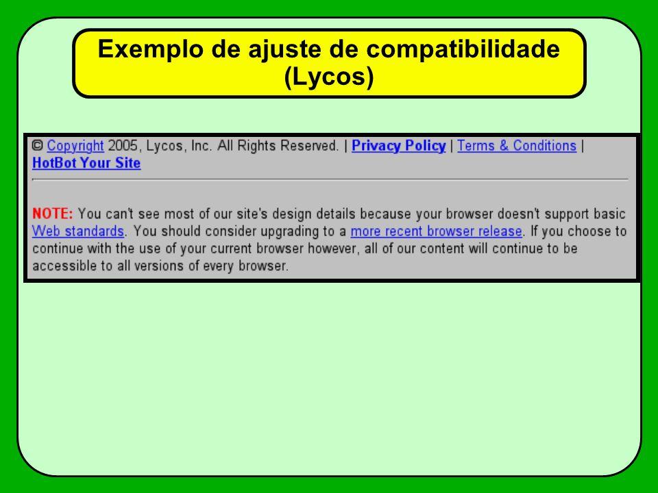 Exemplo de ajuste de compatibilidade (Lycos)