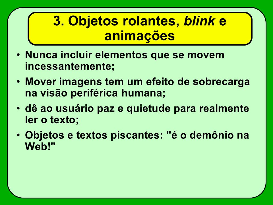 3. Objetos rolantes, blink e animações