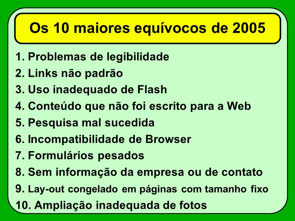 Os 10 maiores equívocos de 2005