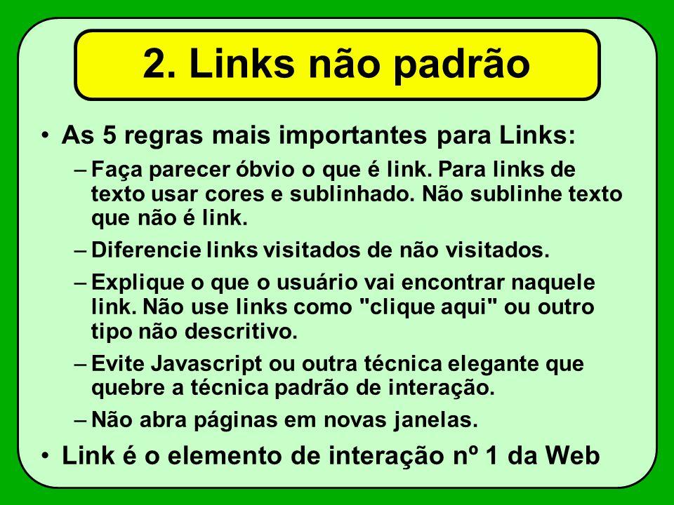 2. Links não padrão As 5 regras mais importantes para Links: