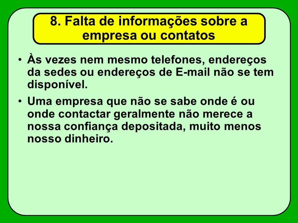 8. Falta de informações sobre a empresa ou contatos