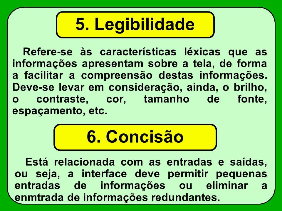 5. Legibilidade 6. Concisão