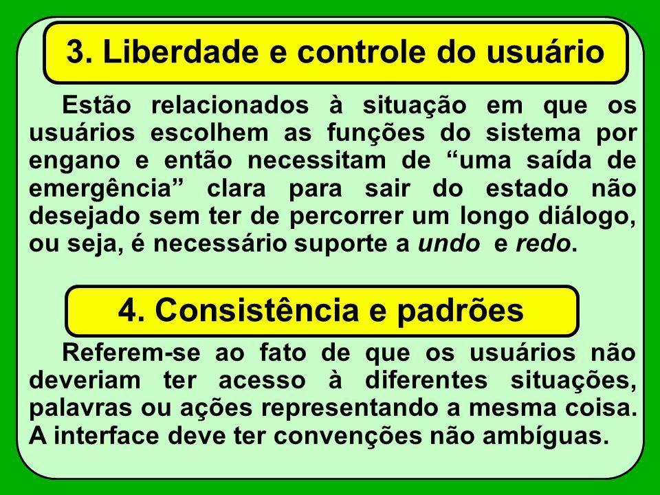 3. Liberdade e controle do usuário