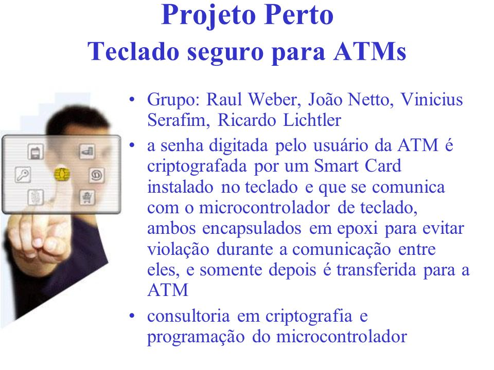 Projeto Perto Teclado seguro para ATMs