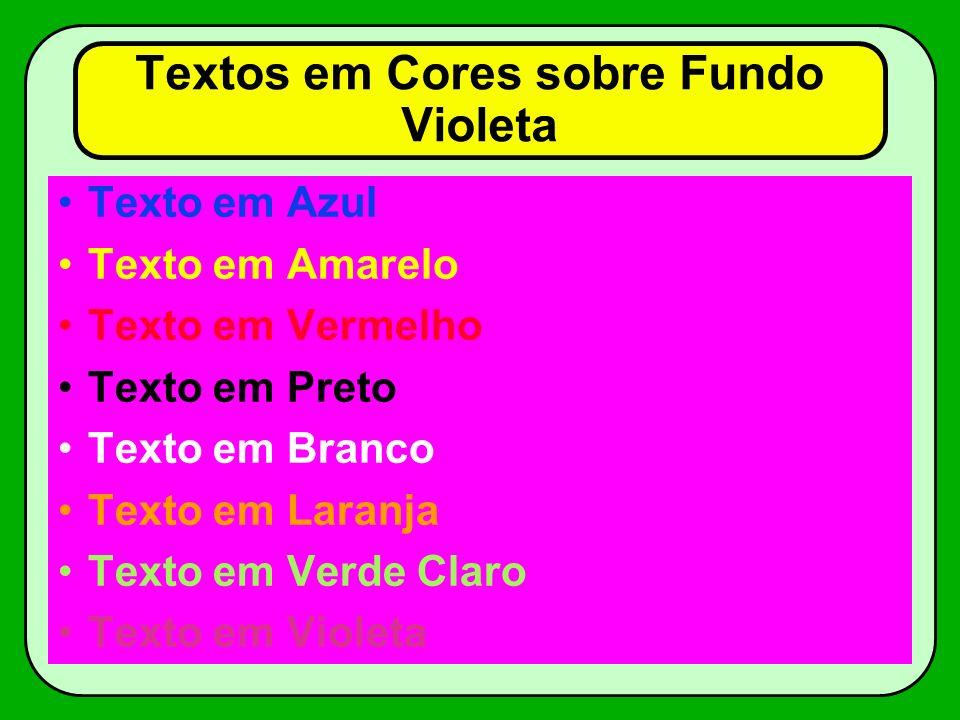 Textos em Cores sobre Fundo Violeta