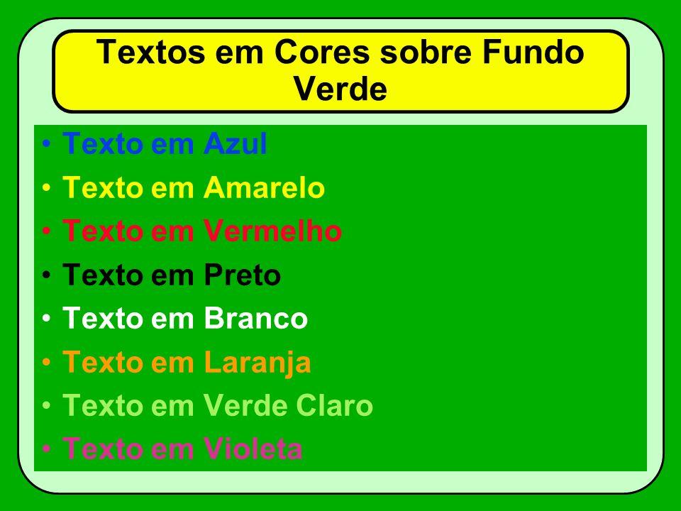 Textos em Cores sobre Fundo Verde