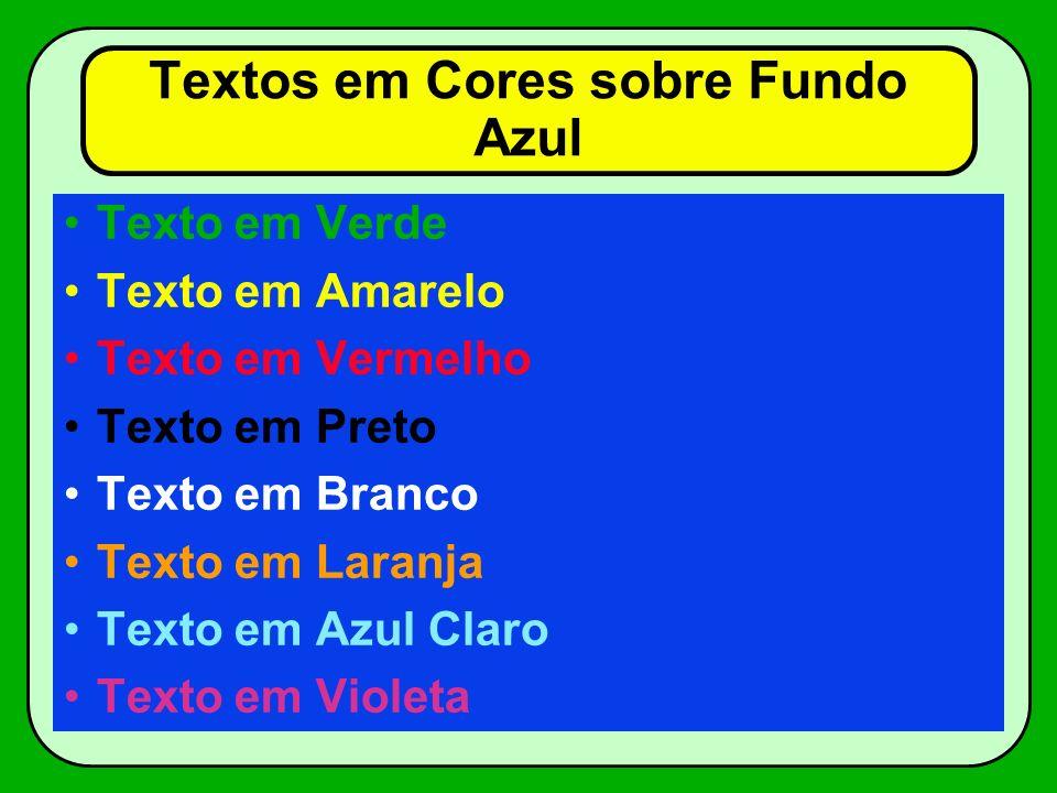 Textos em Cores sobre Fundo Azul