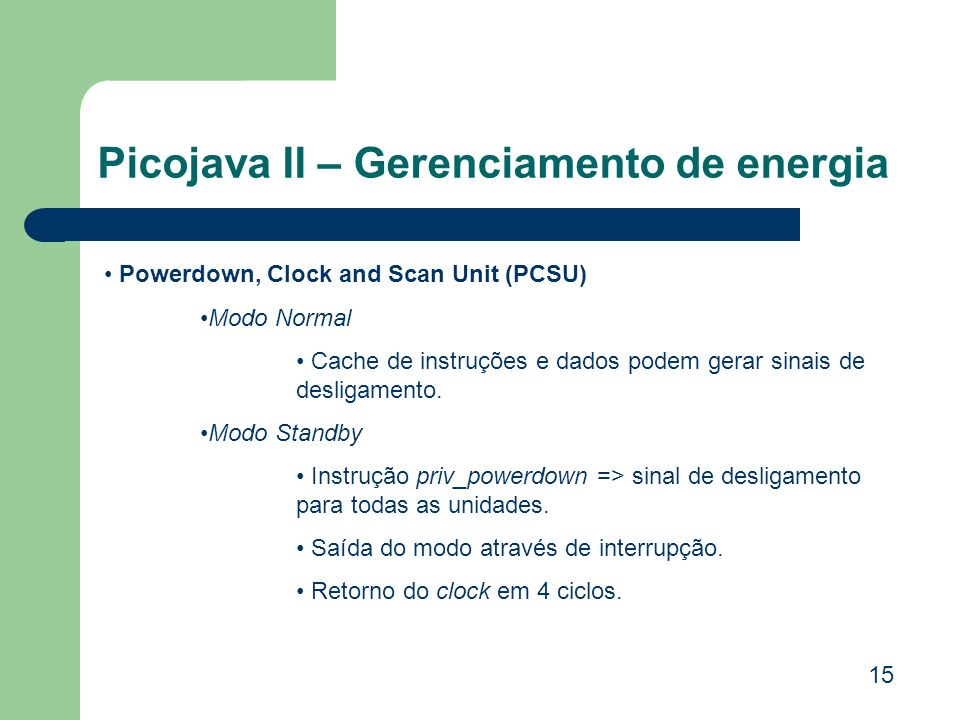 Picojava II – Gerenciamento de energia