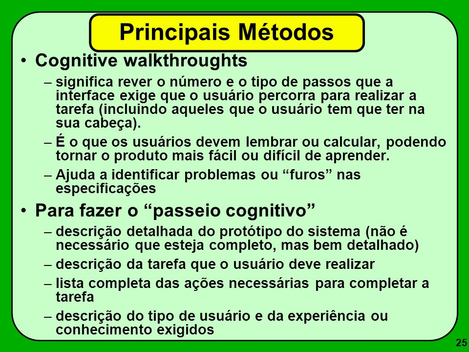 Principais Métodos Cognitive walkthroughts