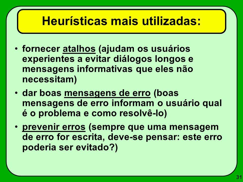 Heurísticas mais utilizadas: