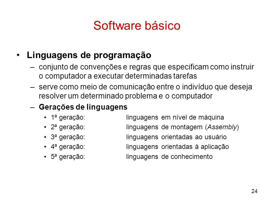 Software básico Linguagens de programação