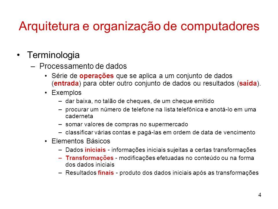 Arquitetura e organização de computadores