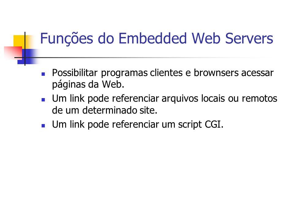 Funções do Embedded Web Servers