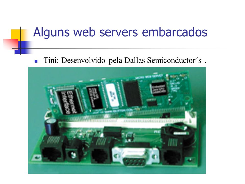 Alguns web servers embarcados