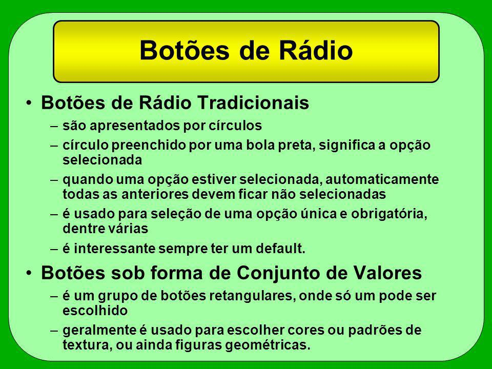 Botões de Rádio Botões de Rádio Tradicionais