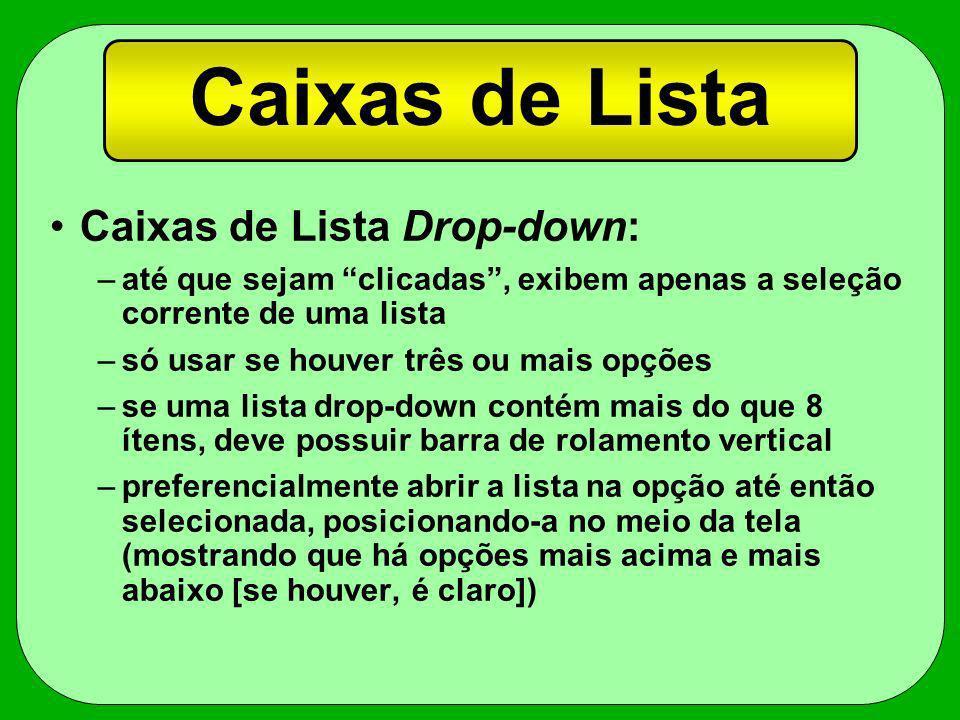 Caixas de Lista Caixas de Lista Drop-down:
