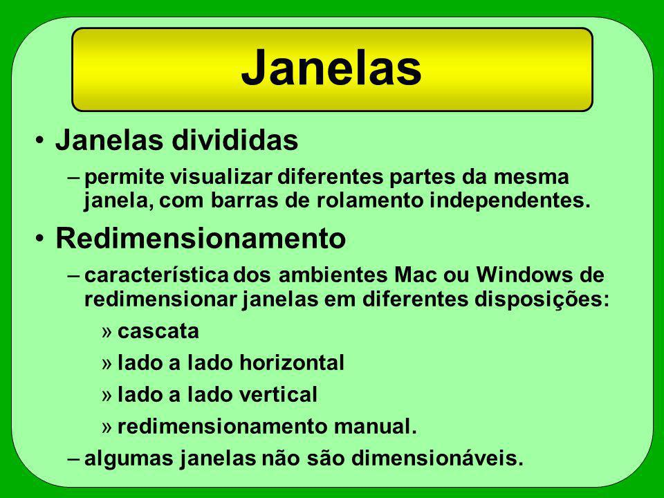 Janelas Janelas divididas Redimensionamento