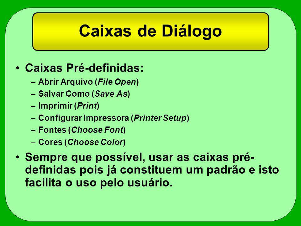 Caixas de Diálogo Caixas Pré-definidas: