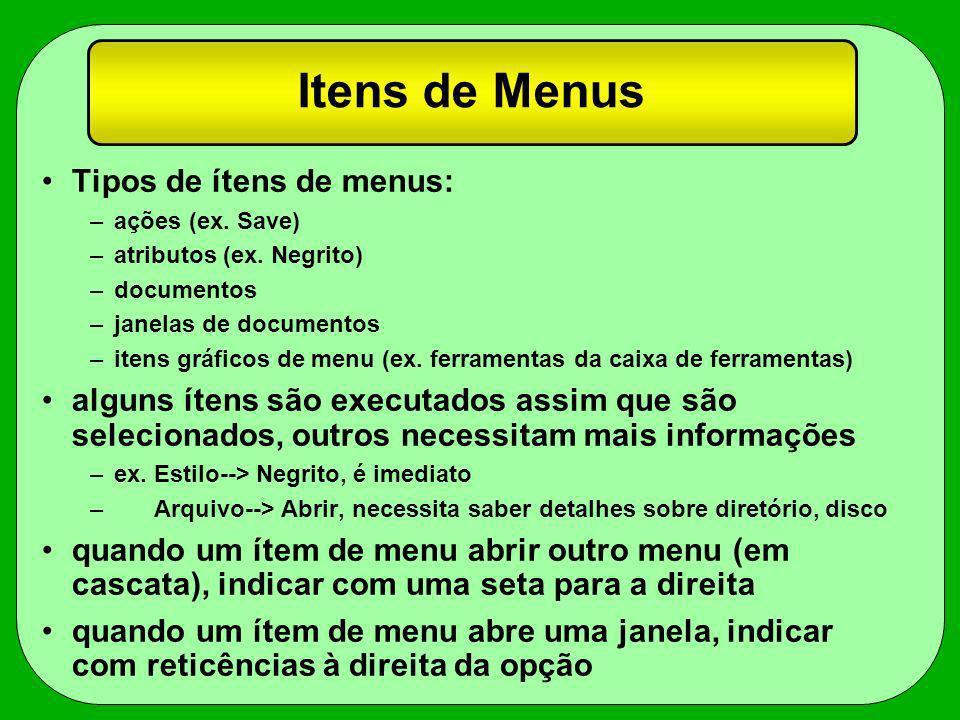 Itens de Menus Tipos de ítens de menus: