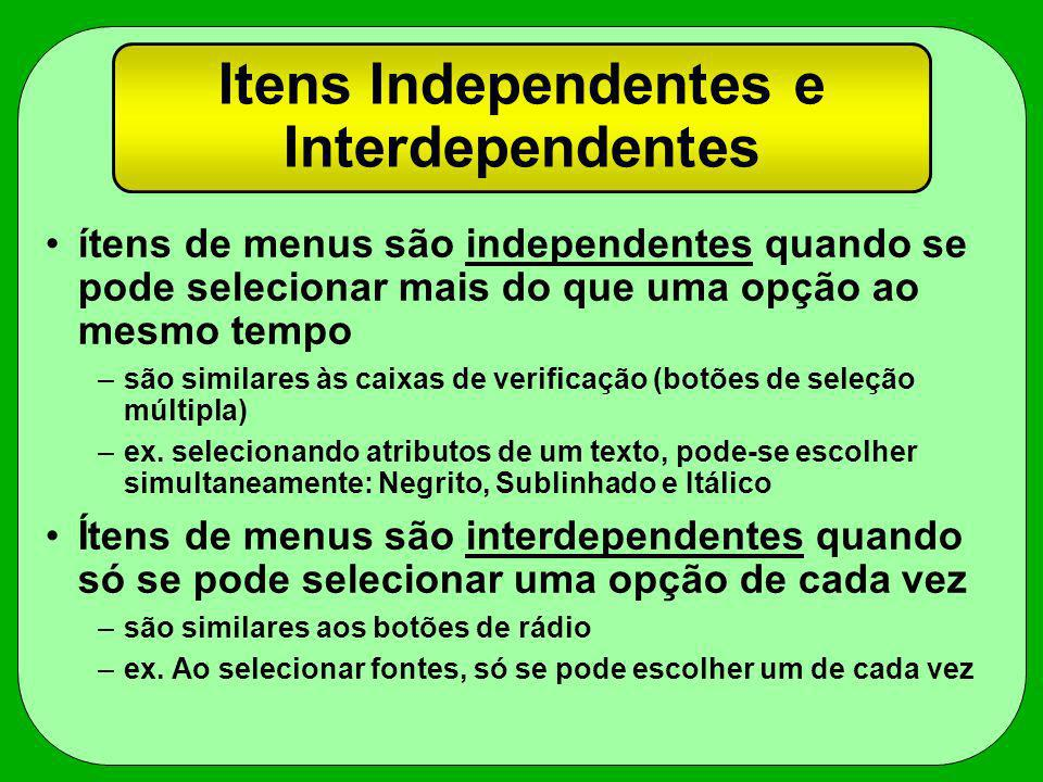 Itens Independentes e Interdependentes