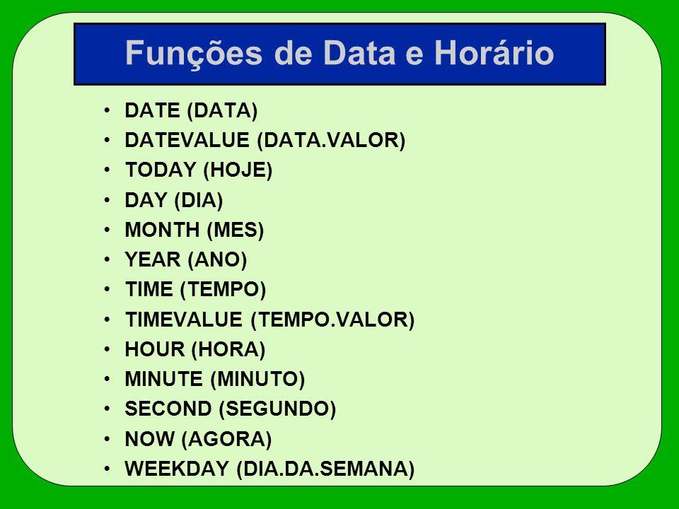 Funções de Data e Horário