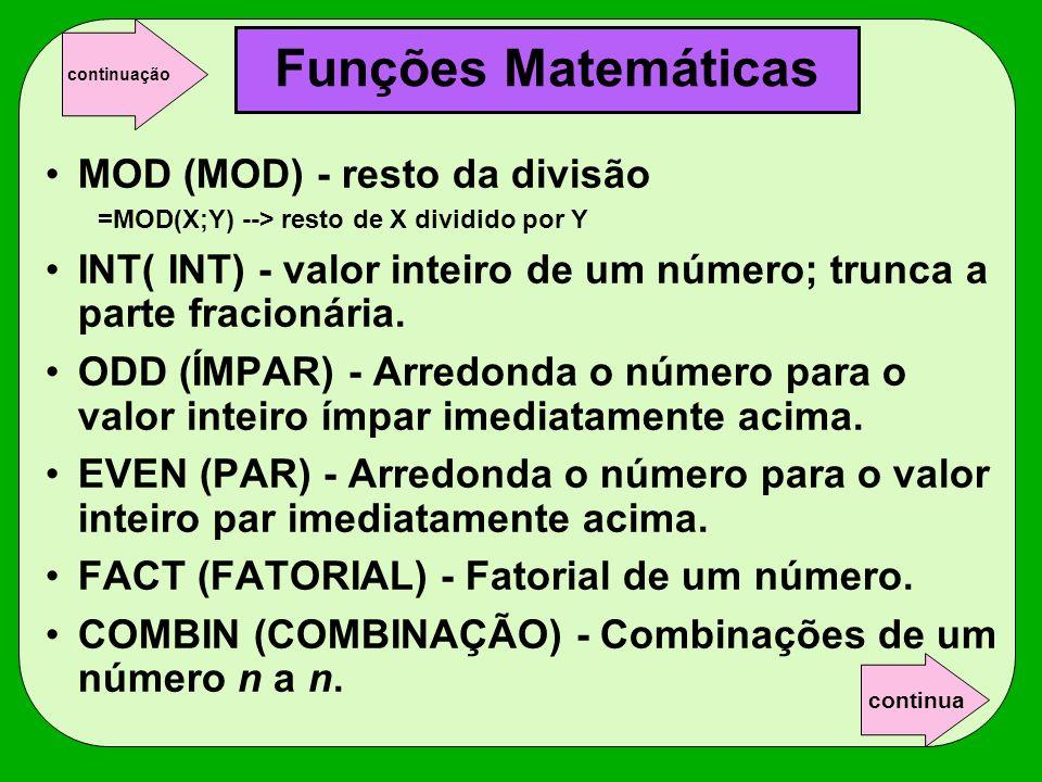 Funções Matemáticas MOD (MOD) - resto da divisão