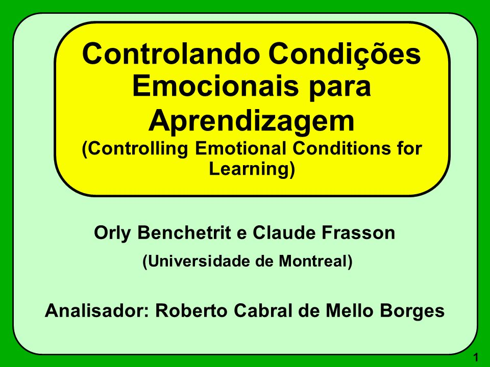 Controlando Condições Emocionais para Aprendizagem (Controlling Emotional Conditions for Learning)