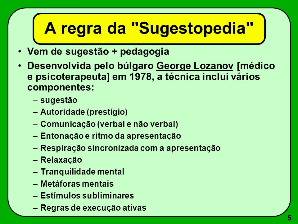 A regra da Sugestopedia