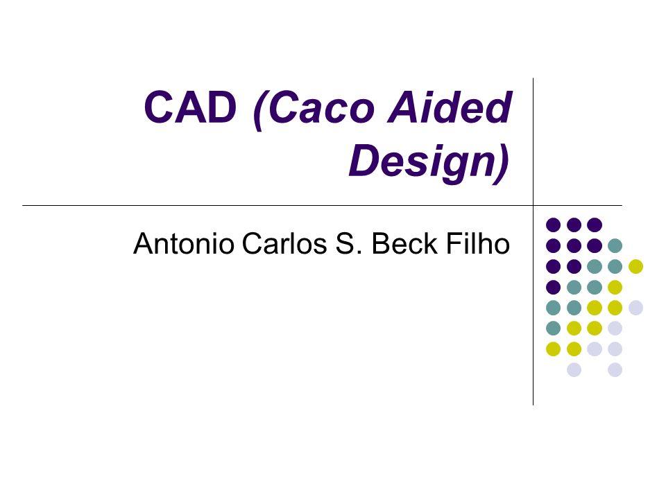 CAD (Caco Aided Design)