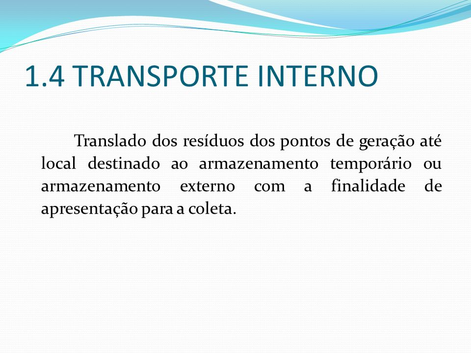 1.4 TRANSPORTE INTERNO