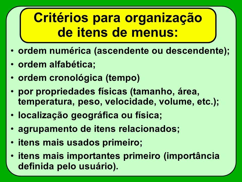 Critérios para organização de itens de menus: