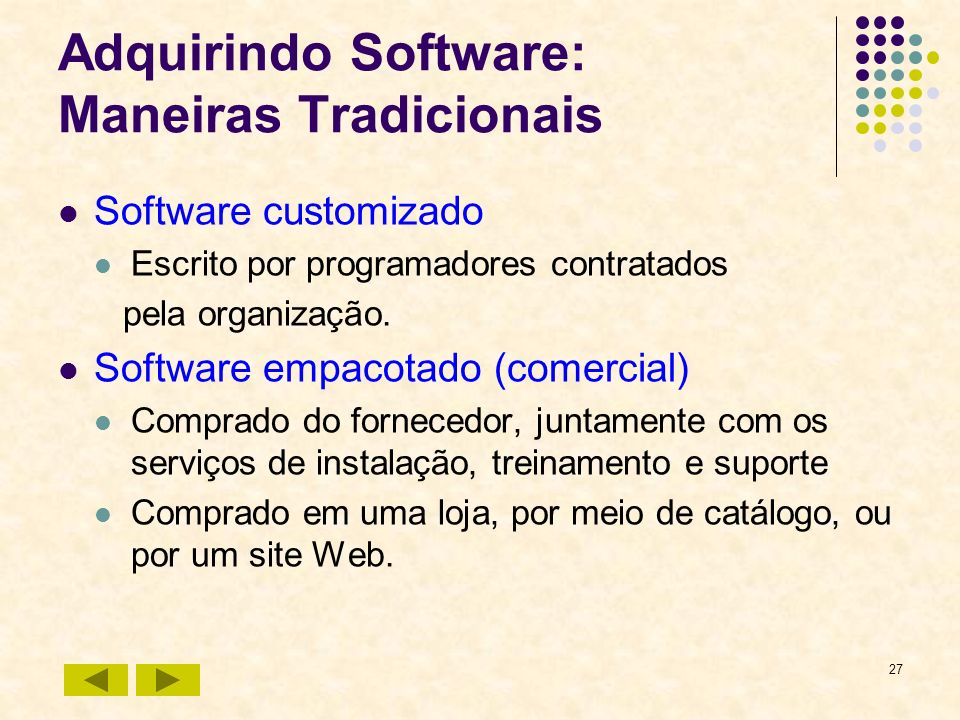 Adquirindo Software: Maneiras Tradicionais
