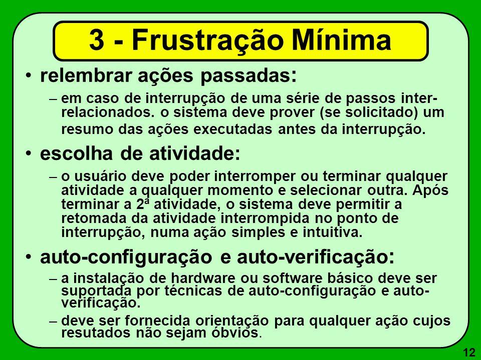 3 - Frustração Mínima relembrar ações passadas: escolha de atividade: