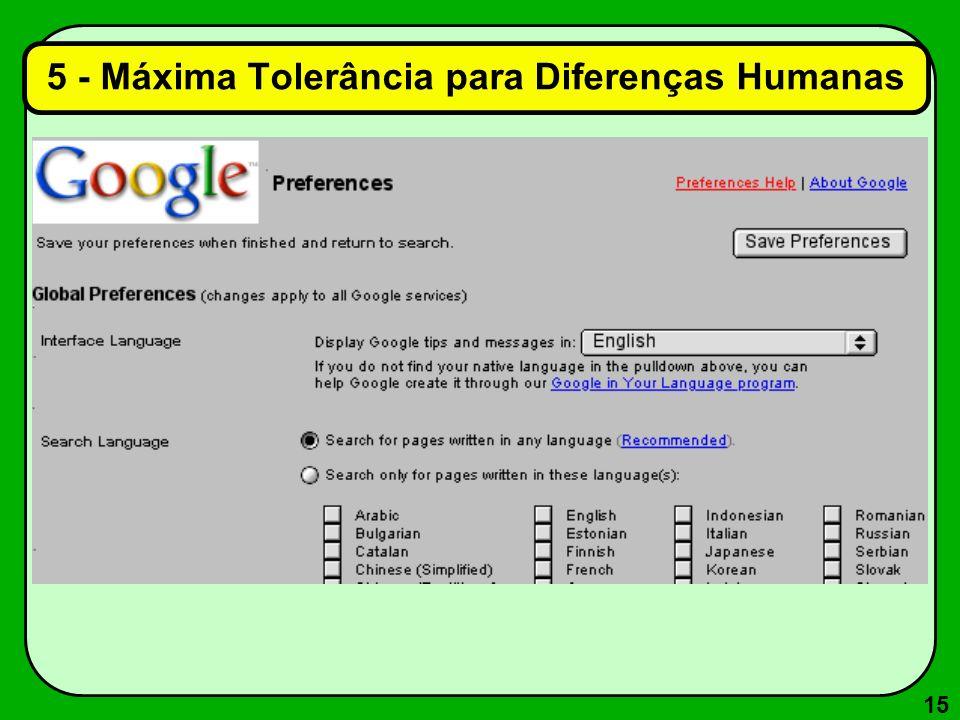 5 - Máxima Tolerância para Diferenças Humanas
