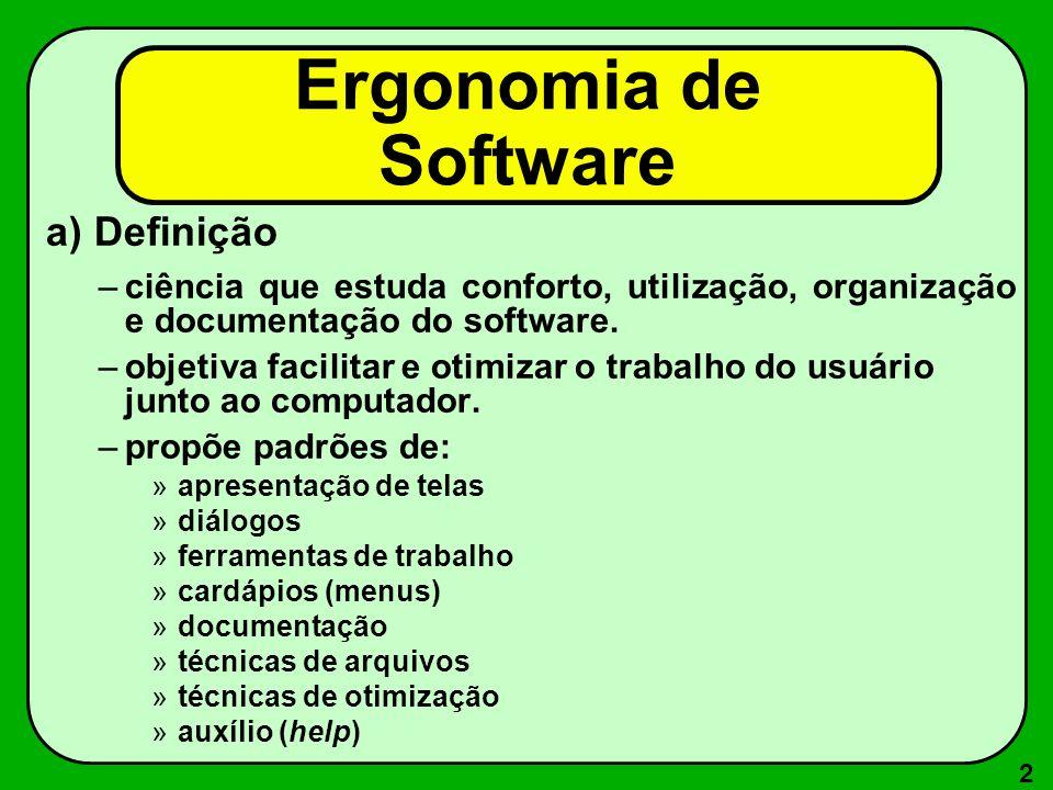 Ergonomia de Software a) Definição