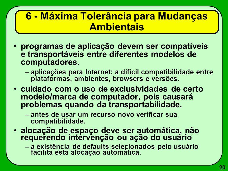6 - Máxima Tolerância para Mudanças Ambientais