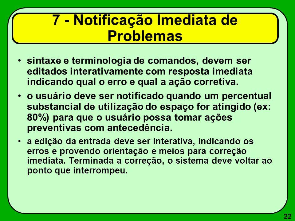 7 - Notificação Imediata de Problemas