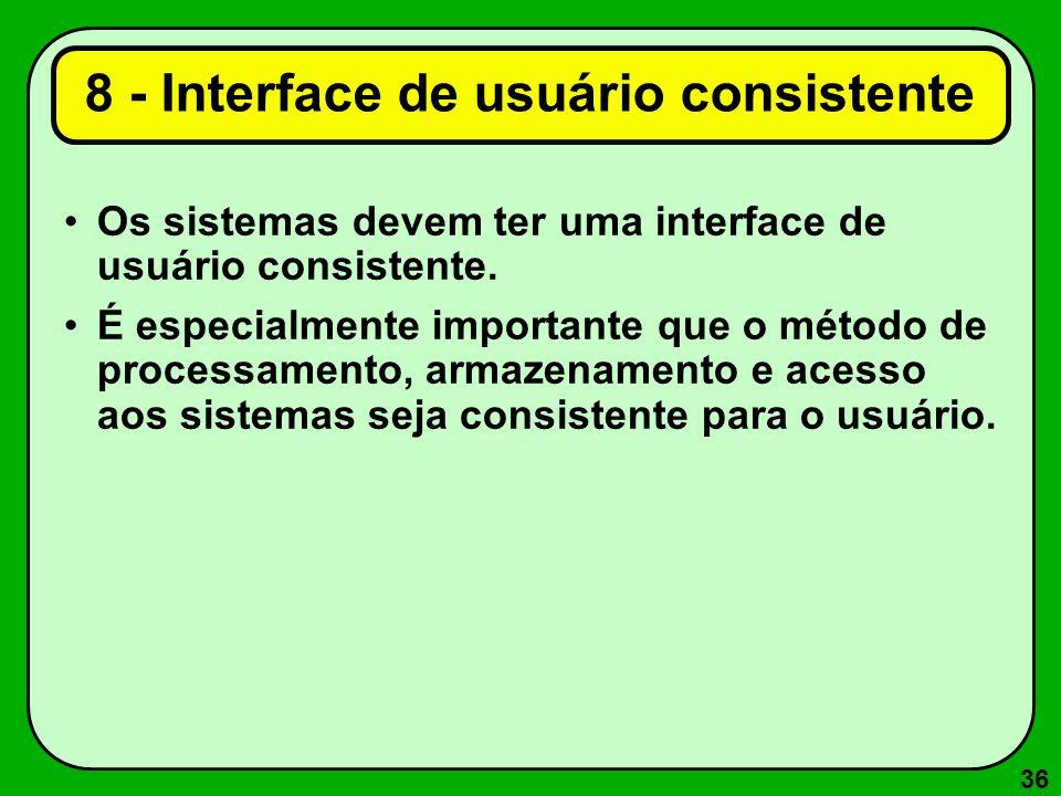 8 - Interface de usuário consistente