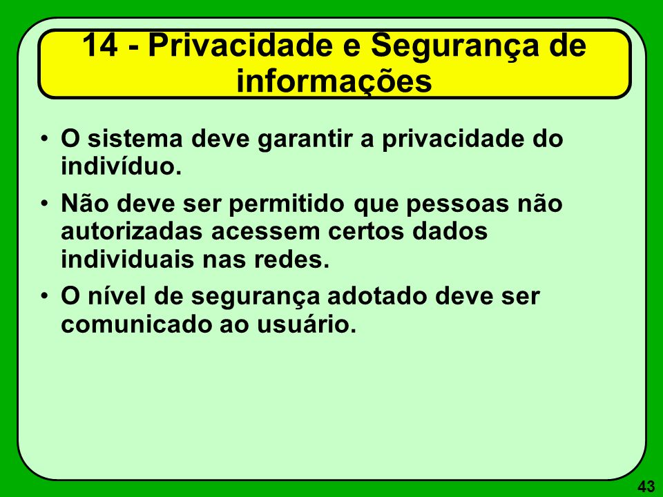 14 - Privacidade e Segurança de informações