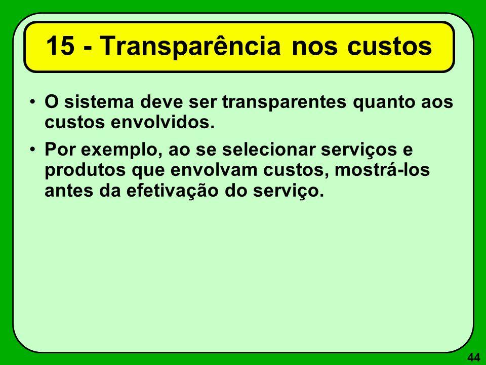 15 - Transparência nos custos