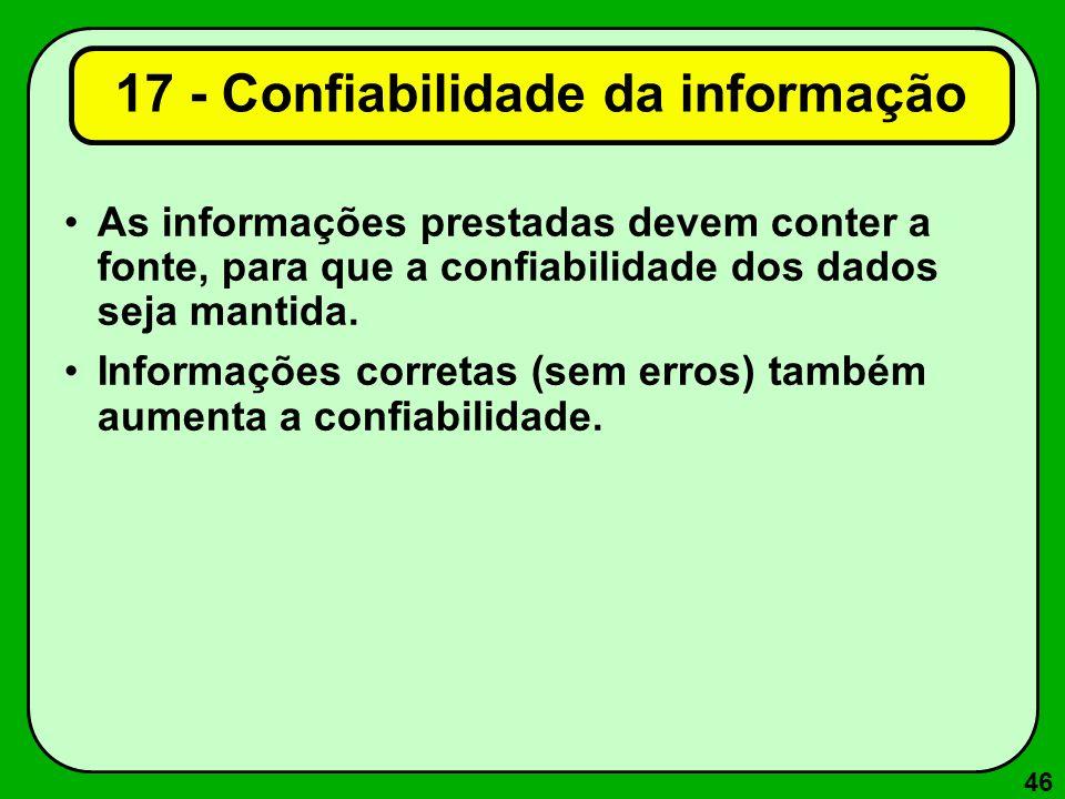 17 - Confiabilidade da informação